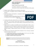 Exame da disciplina de Comunicação óptica.