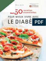 250 Recettes Pour Mieux Vivre Avec Le Diabète