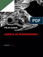 felix duque contra el humanismo