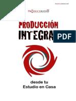 Produccion Integral Desde Tu Estudio en Casa