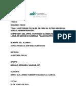 """AUDITORIAS FISCALES DE CARA AL ÚLTIMO AÑO DE LA ACTUAL ADMINISTRACIÓN"""""""