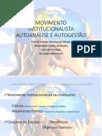 1 Movimento Institucionalista Autoan Lise e Autogest o