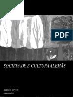 Alfred OPITZ (Coord.) Sociedade e Cultura Alemãs, Lisboa, Universidade Aberta, 1998