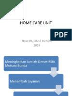 Home Care Unit