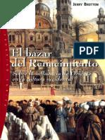 Brotton Jerry. El Bazar Del Renacimiento. Sobre La Influencia de Oriente en La Cultura Occidental.