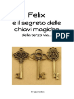 Felix - primi 2 Capitoli