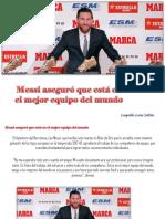 Leopoldo Lares Sultán - Messi aseguró que está en el mejor equipo del mundo