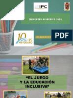 El Juego y La Educacion Inclusiva (Ppt Inicial)