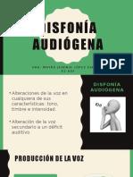 Disfonía audiógena