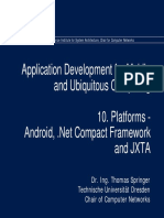 10. Platforms - Android .Net Compact Framework and JXTA