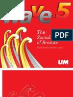 UM Wave 5 Study- The Socialization of Brands