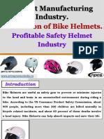 Helmet Manufacturing Industry