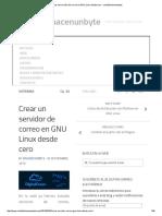 Crear Un Servidor de Correo en GNU Linux Desde Cero