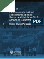 Estudio Sobre La Realidad Sociocomunitaria de Los Barrios Del Ámbito de Actuación Del Cc Parquesol