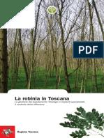La Robinia in Toscana