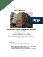 Fiscalização de Obra de Reabilitação de Habitações - Eng. JOÃO PEDRO DE BRITO VAZ