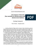 7. de Gasperi e Dossetti - Due Modelli Di Cattolicesimo Politico