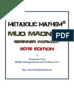 Metabolic Mayhem Mud Madness Workouts 2012