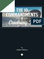 10 Commandments of Crushing It