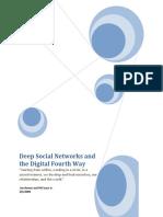 Deep Social Networks and Digital 4th Way