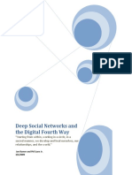 Deep Social Networks and Digital 4th Way
