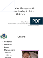 Peri-operative Management for a Better Outcome