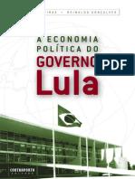 Luiz Filgueiras, Reinaldo Gonçalves - A economia política do governo Lula-Contraponto (2007).pdf