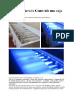 1 Tutorial Esperado Construir Una Caja de Luz UV