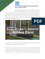 Setting Wireless Router Untuk Pemancar Wifi Atau Access Point