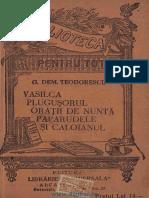 G. Dem. Teodorescu - Vasilca, Pluguşorul, Oraţii de nuntă, Paparudele, Caloianul.pdf