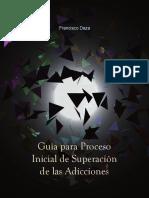 Guía Para Proceso Inicial de Superación de Las Adicciones.  DAZA F.