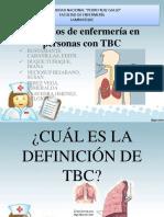 Cuidados de Enfermerà a en Personas Con TBC