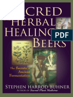 Sacred and Herbal Healing Beers the Secrets of Ancient Fermentation