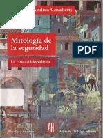 Mitología de La Seguridad. La Ciudad Biopolítica. Andrea Cavalletti