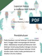 Tiara - Struma Nodusa Non Toksik