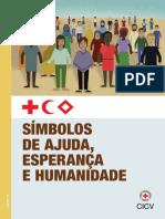 Símbolos de ajuda, esperança e humanidade