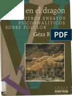 (Colección Vitral.) Róheim, Géza-Fuego en el dragón y otros ensayos psicoanalíticos sobre folclor-Grupo Editorial Norma (1994)