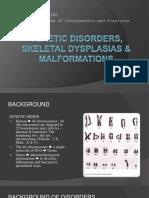 8_Genetic Disorders, Skeletal Dysplasias & Malformations