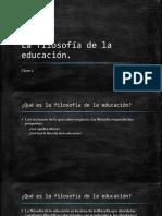 La Filosofía de La Educación