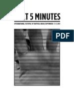 Next 5 Minutes - International Festival of Tactical Media
