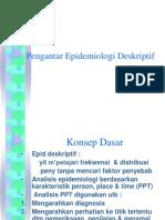 Pengantar Epidemiologi Deskriptif