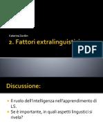 2. Fattori Extralinguistici