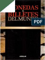Editorial Aguilar - Monedas Y Billetes Del Mundo - El Dinero a Traves de Los Siglos