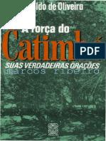 A FORÇA DO CATIMBÓ - Suas Verdadeiras Orações - Naldo de Oliveira