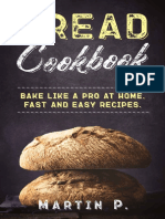 Bread Cookbook_ Bake Like a Pro - Martin P