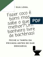 Fazer Coco é Bom! Mas Sabe o Que é Melhor_ Um Banheiro Livre de Bactérias!