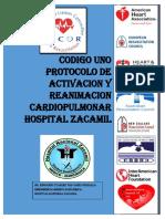 Codigo Uno (Modificado) Protocolo de Activacion y Reanimacion Cardiopulmonar Hospital Zacamil