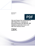 Plan and Prepare Your Environment ForIBM FileNet P8 for Installation On Microsoft Windows With IBM DB2,WAS,Tivoli