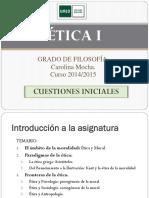 ÉTICA I. Cuestiones Iniciales 2014 2015