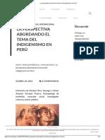 La Perspectiva Abordando El Tema Del Indigenismo en Perú